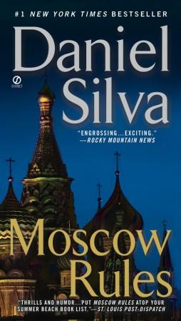 Daniel Silva Moscow Rules